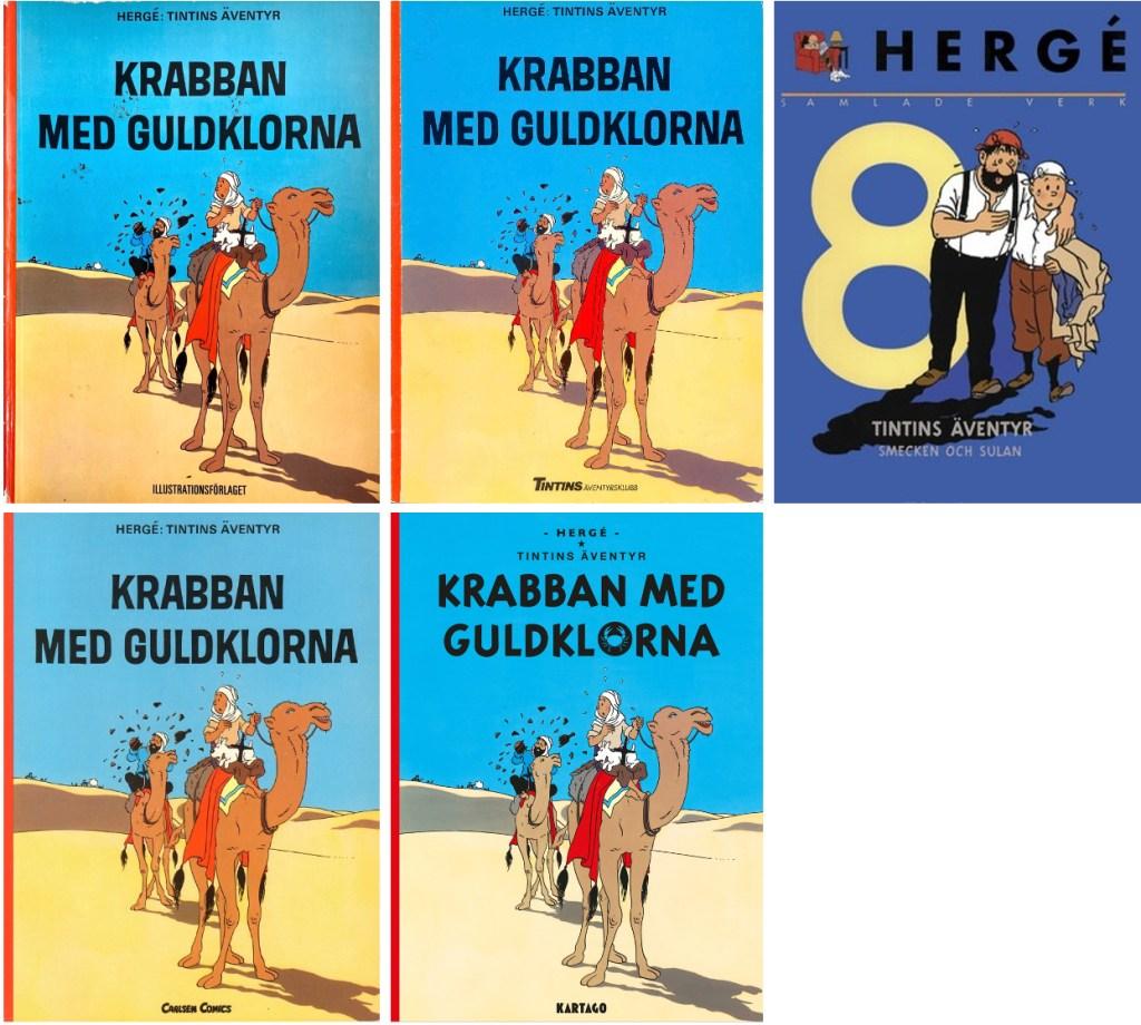 Krabban med guldklorna har utkommit i många utgåvor. ©Bonniers/Carlsen/Kartago/Nordisk bok