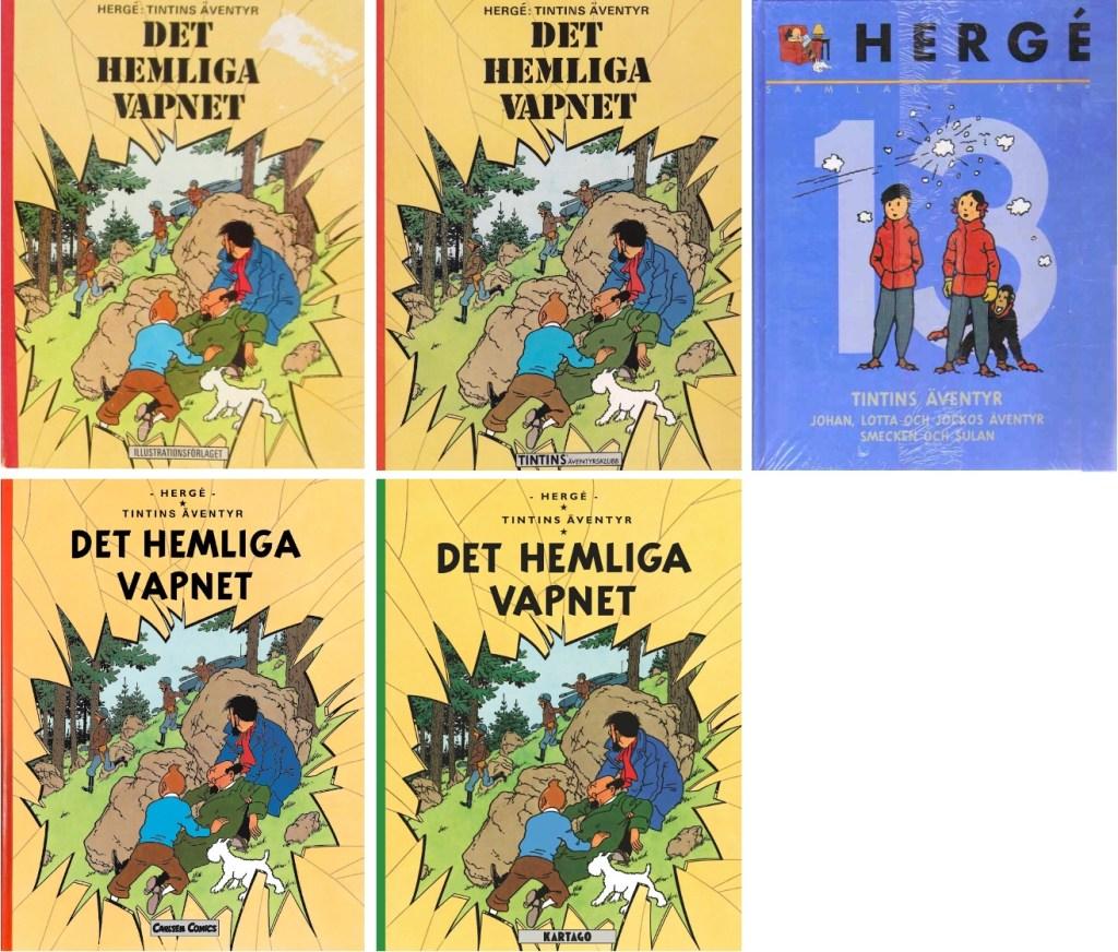Det hemliga vapnet har utkommit i flera utgåvor på svenska. ©Bonniers/Carlsen/Kartago/Nordisk bok