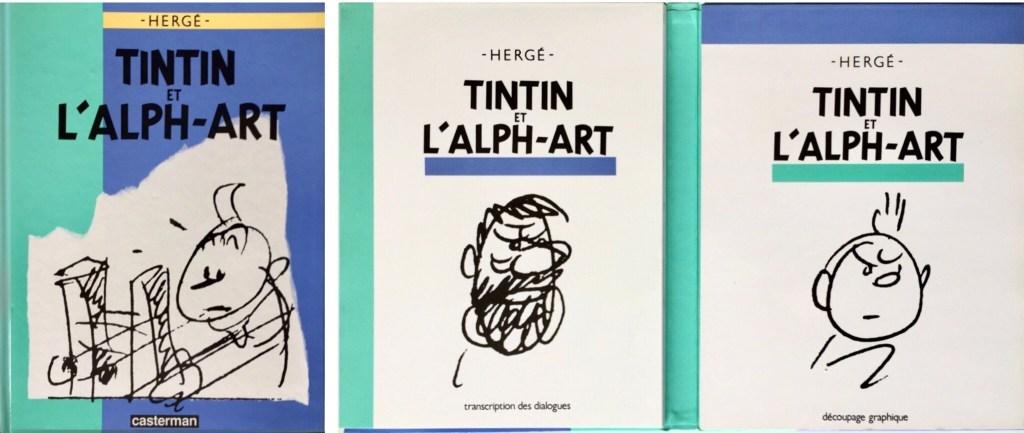 Tintin et l'Alph-Art (1986) innehöll dels en bok med dialogen utskriven (t.v.), dels ett skissblock med skisser (t.h.). ©Casterman/Hergé-Moulinsart
