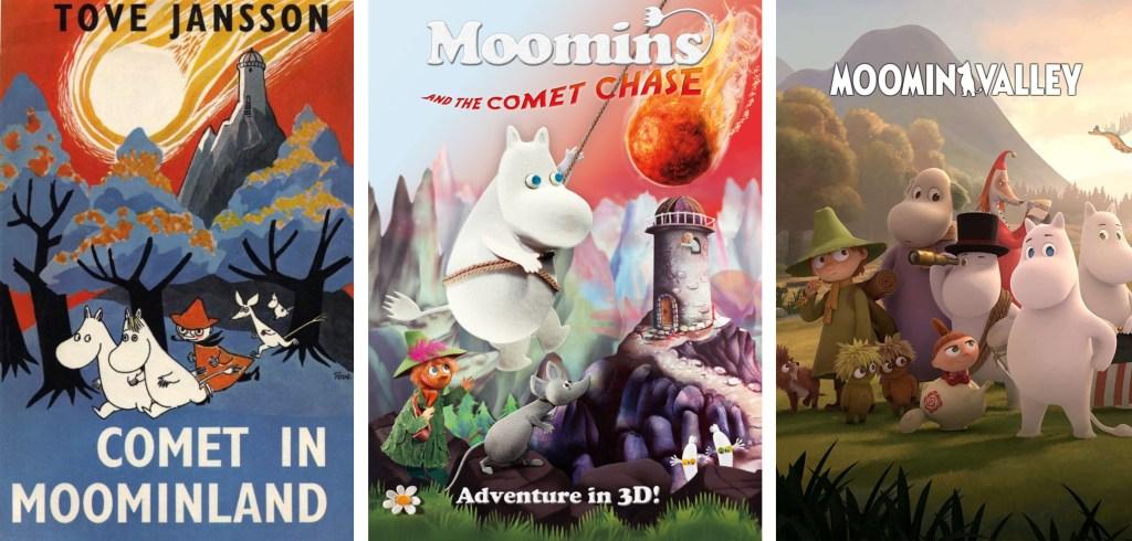 Mumintrollet och hans vänner - kometen kommer (1992), Mumintrollet och Kometjakten (2010), och tv-serien Moomin Valley (2019).