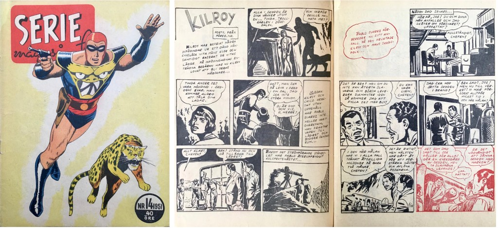 Omslag till Seriemagasinet nr 14, 1951, och ett uppslag med den italienska versionen a Kilroy. ©Press & Publicity