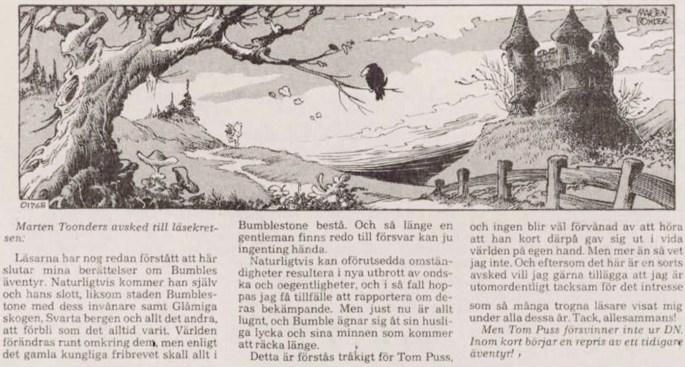 Dagsstripp nr 01768 (ursprungligen från 20 januari 1986), ur DN 26 februari 1986, avslutar produktionen av Tom Puss. ©STA