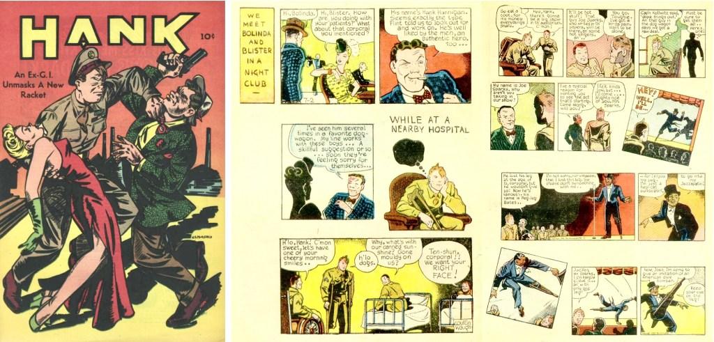 Hank blev återutgiven i en serietidning (1946), med dagsstrippar från juli till september 1945, producerad av Iger Studio. ©PM/Pentagon