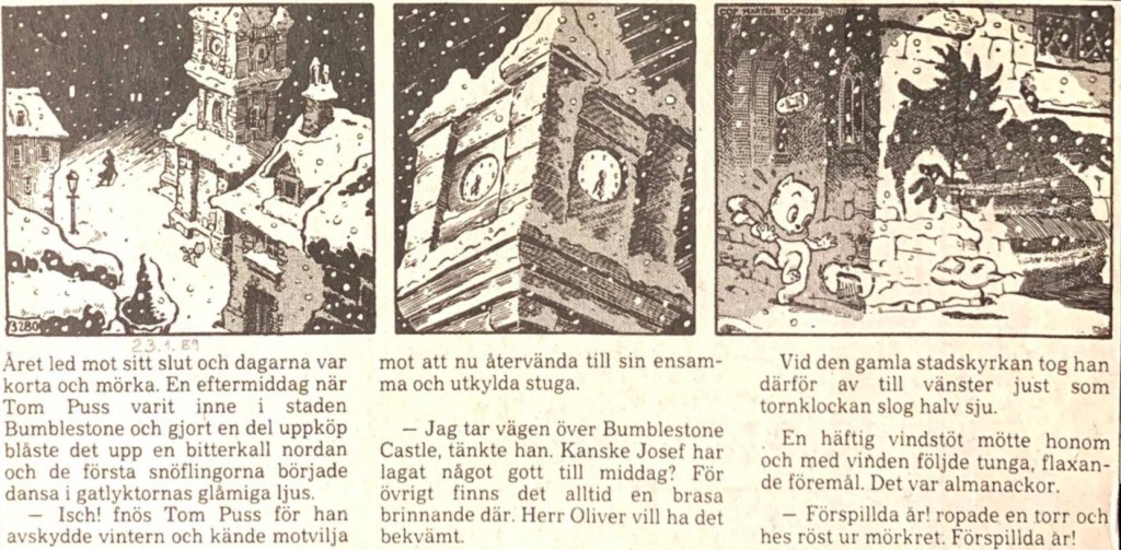 Dagsstripp nr 3280 (ursprungligen från 27 juli 1958), ur DN 23 januari 1989 i ny översättning, inleder vid återpubliceringen det 78:e äventyret med Tom Puss. ©STA