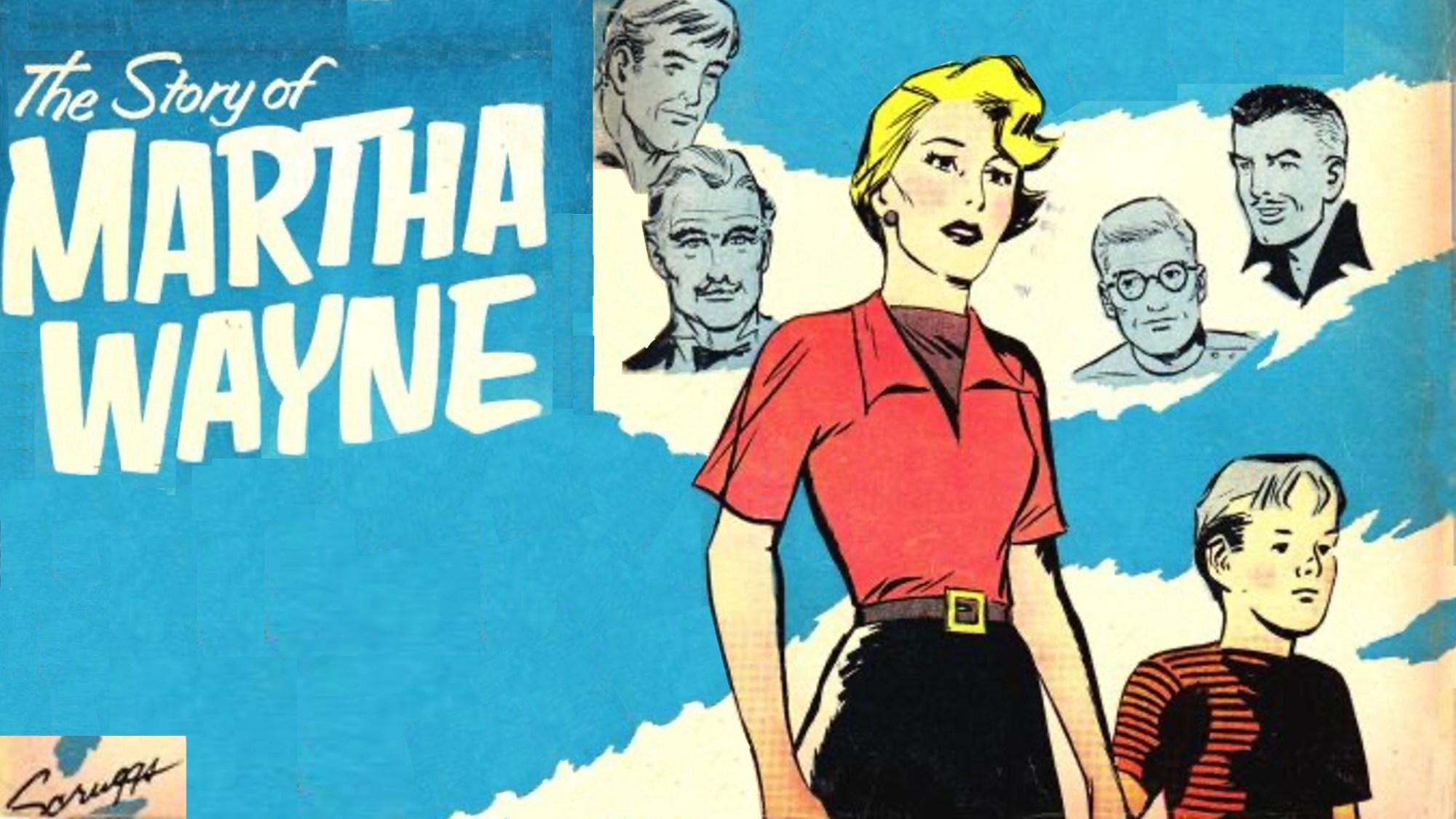 The Story of Martha Wayne