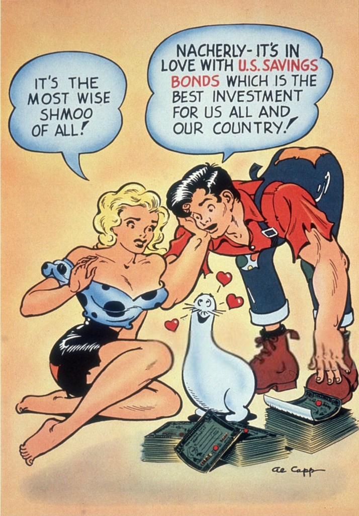 The federal government used Capp's popular characters, Daisy Mae and Li'l Abner, to promote savings bonds. ©HULTON ARCHIVE/GETTY IMAGES