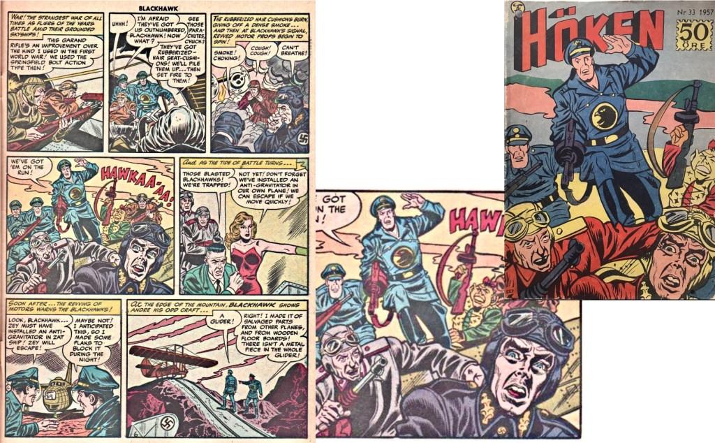 Höken-tidningen använde sällan originalomslag från serietidningen Blackhawk. Omslaget till Höken nr 33/57 blev skapat från en serieruta på sjätte sidan i episoden. ©Formatic/Quality/Comic Favorites