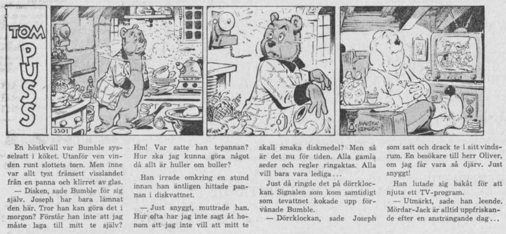 Dagsstripp nr 5301 (ursprungligen från 11 oktober 1964), ur DN 1 april 1965, inleder det 108:e äventyret med Tom Puss. ©STA
