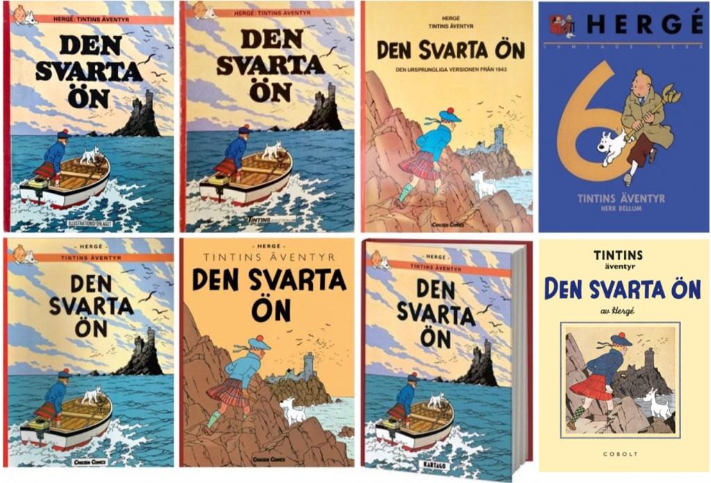 Den svarta ön är ett av de äventyr som utkommit med flest utgåvor. ©Bonniers/Carlsen/Kartago/Cobolt/Nordisk bok