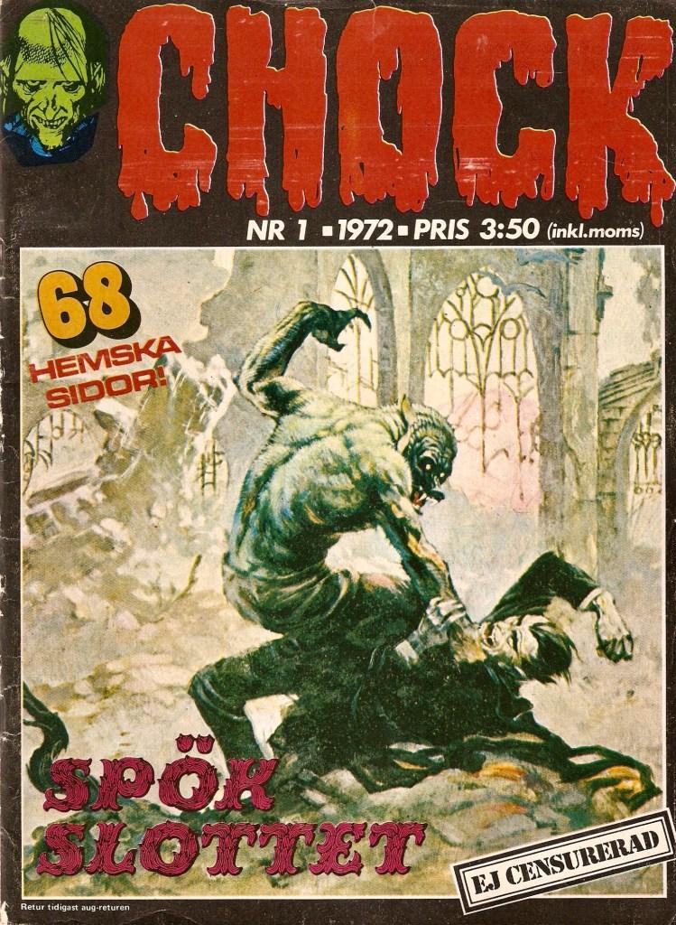Omslaget till premiärnumret av Chock (1972) hade en illustration av Frazetta. ©Semic