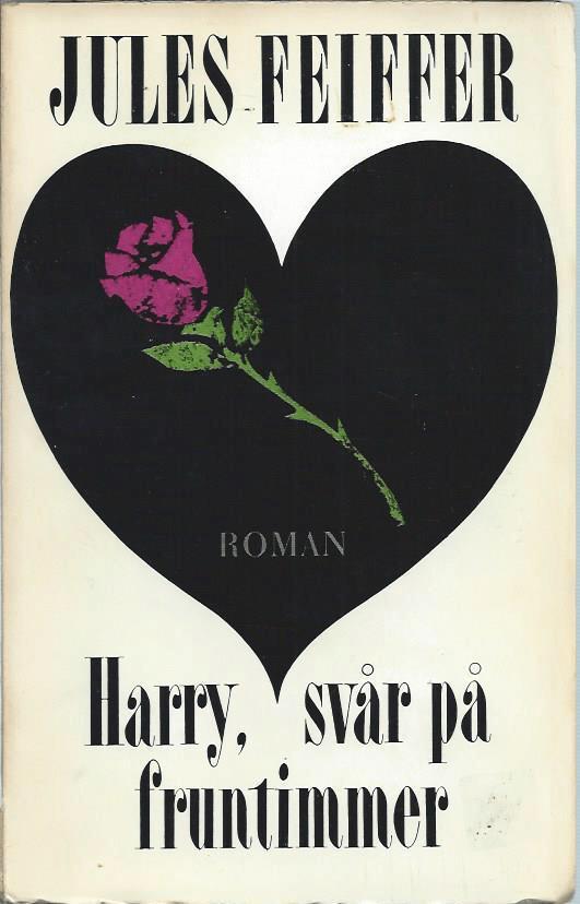 Omslag till romanen Harry, svår på fruntimmer (1965). ©Bonniers