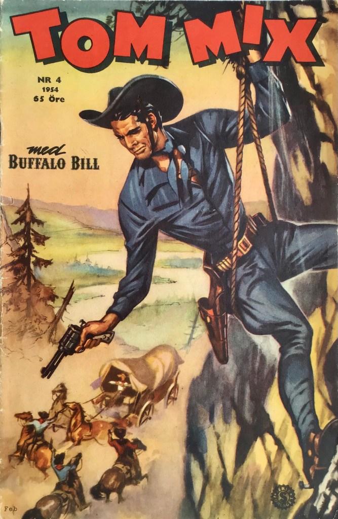 Omslag till Tom Mix nr 4, 1954. ©Serieförlaget