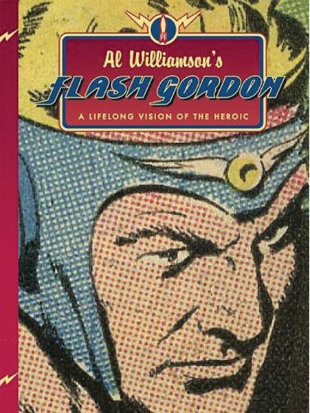 Omslag till Al Williamson's Flash Gordon, A Lifelong Vision of the Heroic (2009). ©Flesk