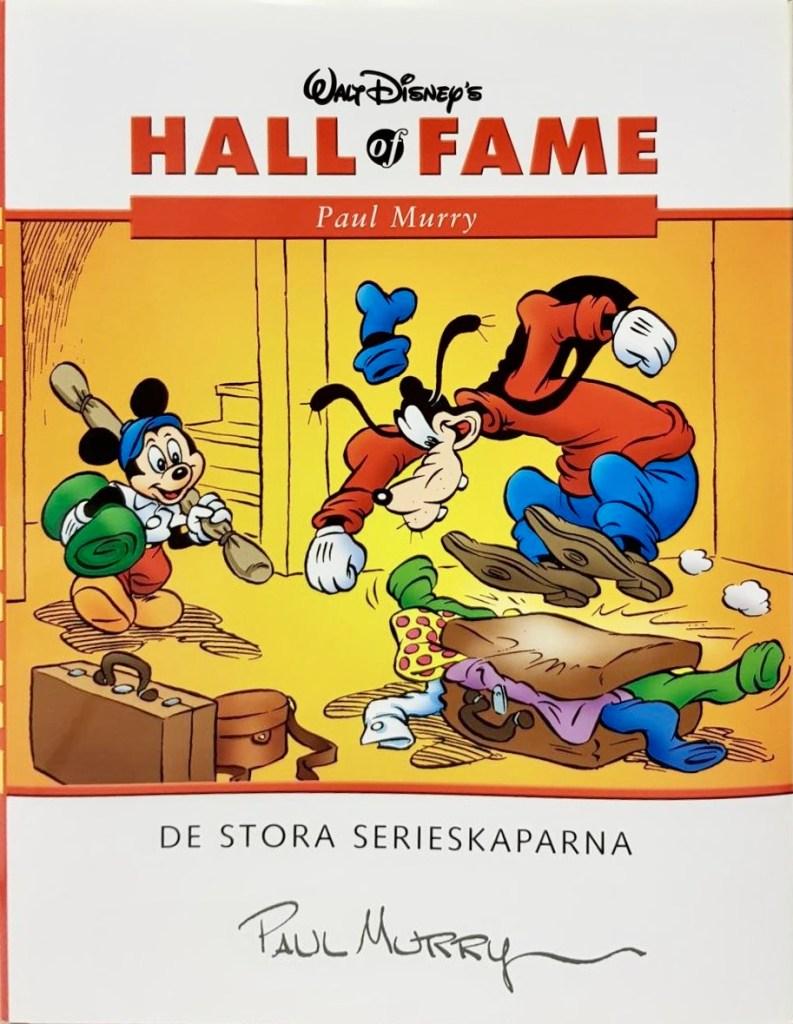 Samlingsvolymen Hall of Fame: De stora serieskaparna nr 6, Paul Murry. ©Egmont/Disney