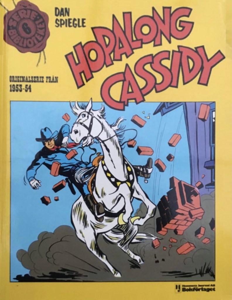 Omslag till Seriebiblioteket nr 6: Hopalong Cassidy. ©Hemmets Journal