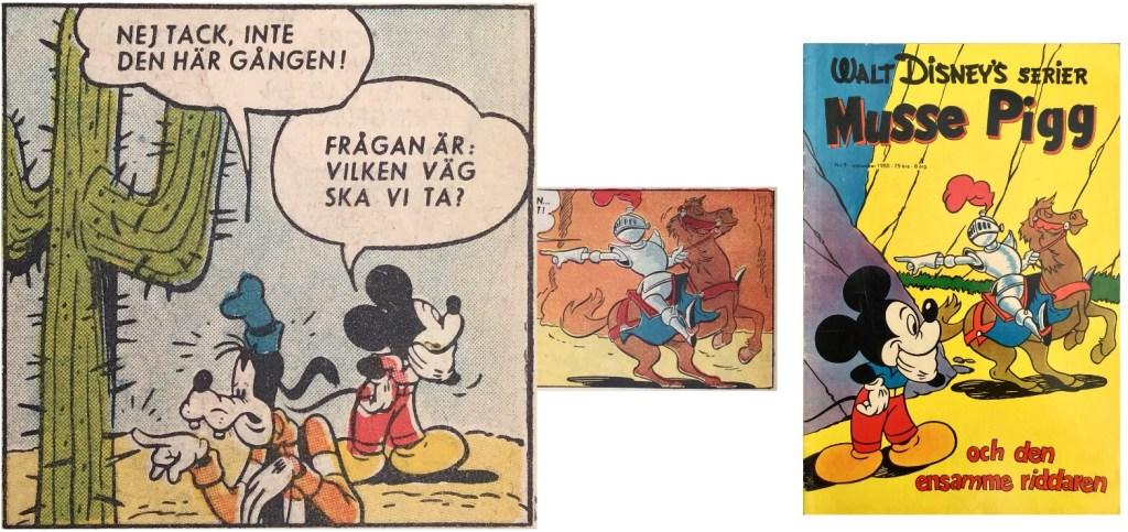 Omslaget baserar sig på serierutor ur Musse Pigg och den ensamme riddaren, från sidan 3 och 4. ©Richters/Disney