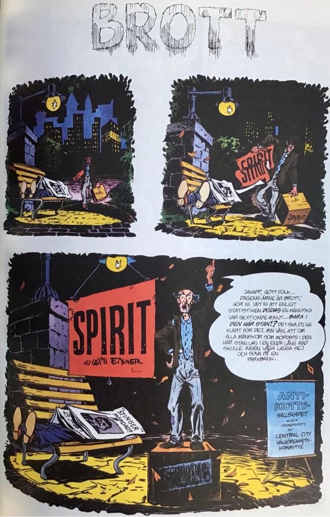 Inledande sida ur episoden Brott ur Spirit 4. ©Eisner