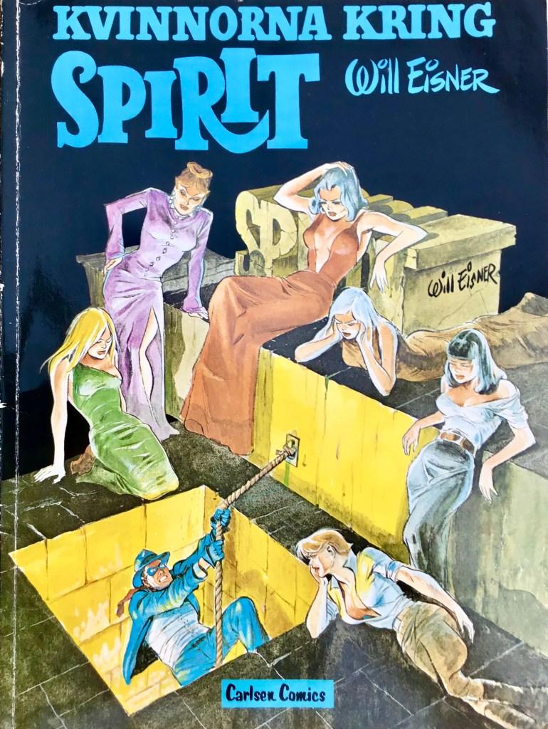 Omslag till Spirit 4: Kvinnorna kring Spirit (1983). ©Carlsen/Eisner