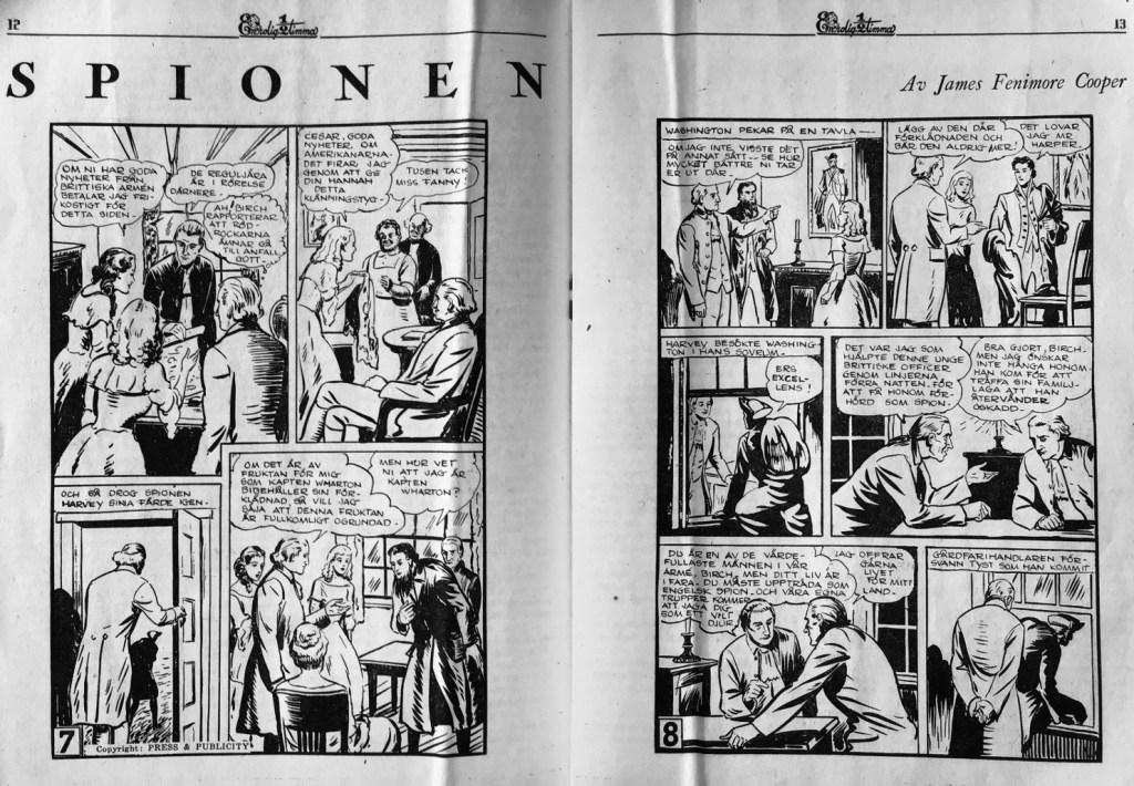 I slutet av 40-talet gick Spionen som följetong i En rolig halvtimma. Sidan 7-8 gick på mittuppslaget till nr 11, 1948. ©Press&Publicity