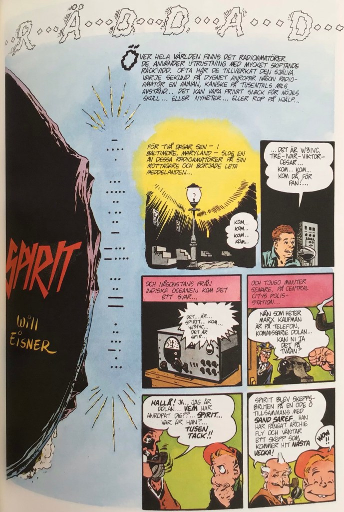 Inledande sida ur episoden Räddad i Spirit 5. ©Eisner