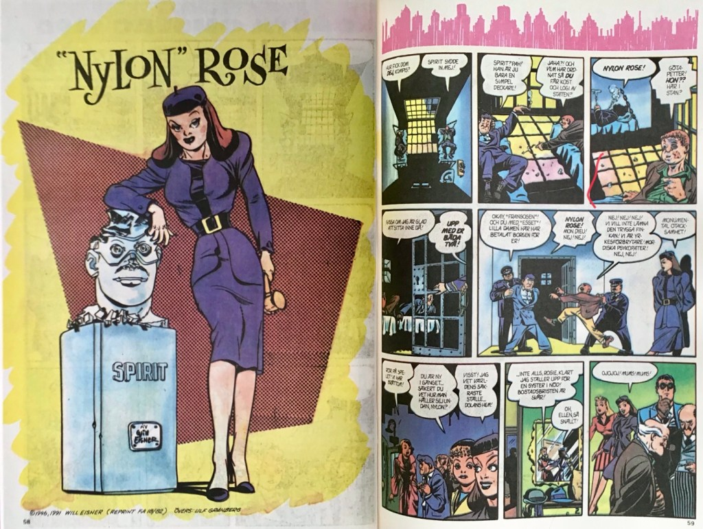 "Inledande uppslag ur episod #303 ""Nylon"" Rose. ©Eisner"