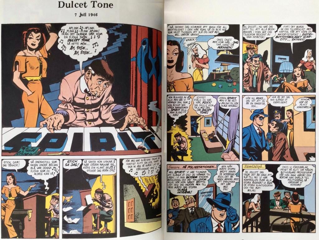 Inledande uppslag ur episoden Dulcet Tone. ©Eisner