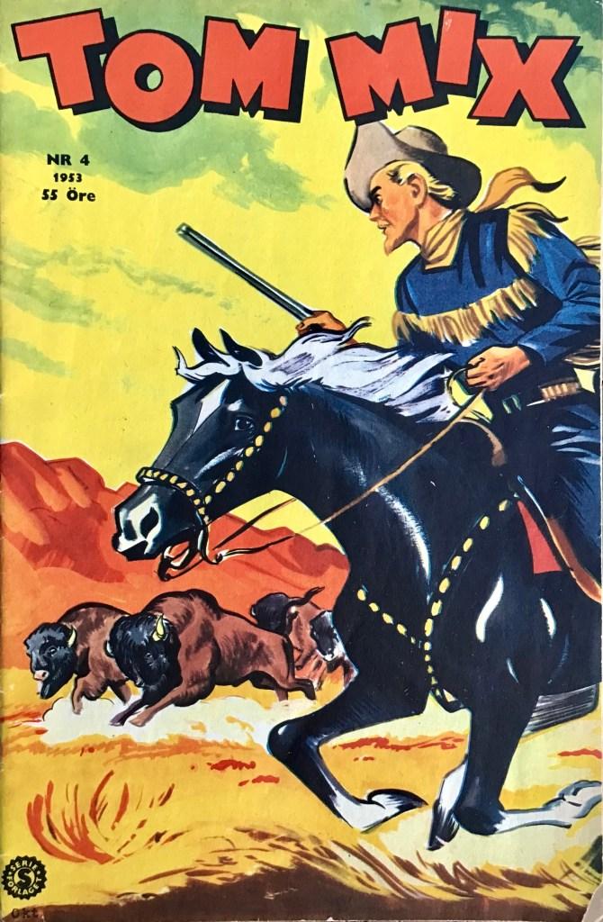 Omslag till Tom Mix nr 4, 1953. ©Serieförlaget
