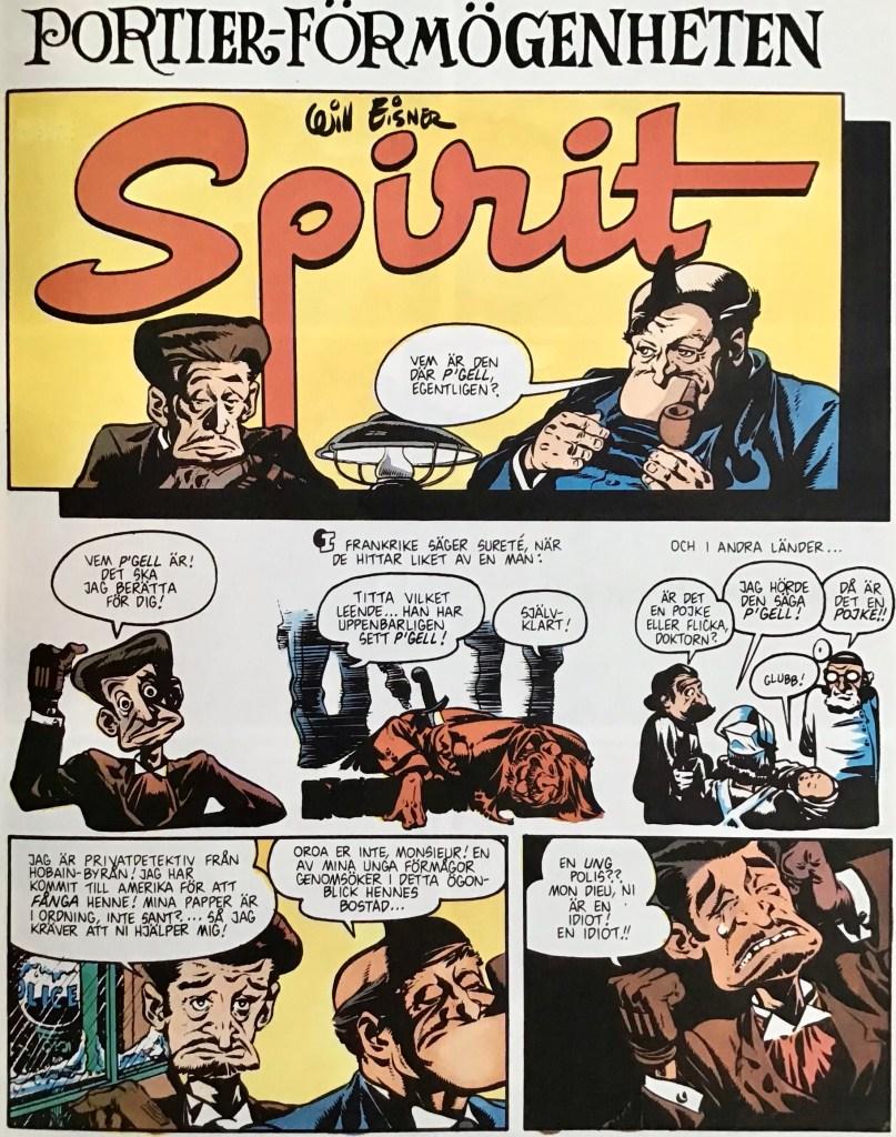 Inledande sida ur episoden Portier-förmögenheten i Spirit 6. ©Eisner