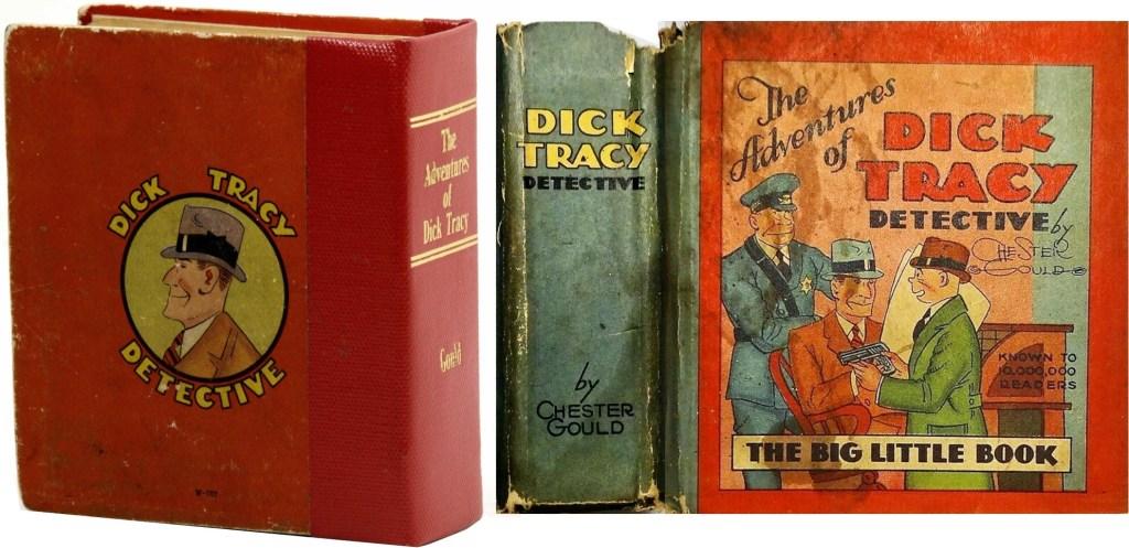 The Adventures of Dick Tracy Detective (1932), som Big Little Book, med och utan extra inbindning. ©Whitman
