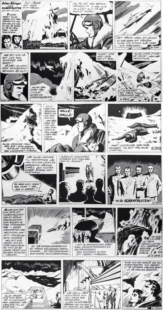 Dagsstrippsversionen av Allan Kämpe ger en resumé av episoden i stripparna D-2941 - D-2946. ©Bulls