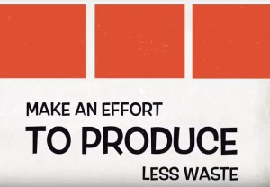 excerpt from the waste audit video that says make an effort to produce less waste