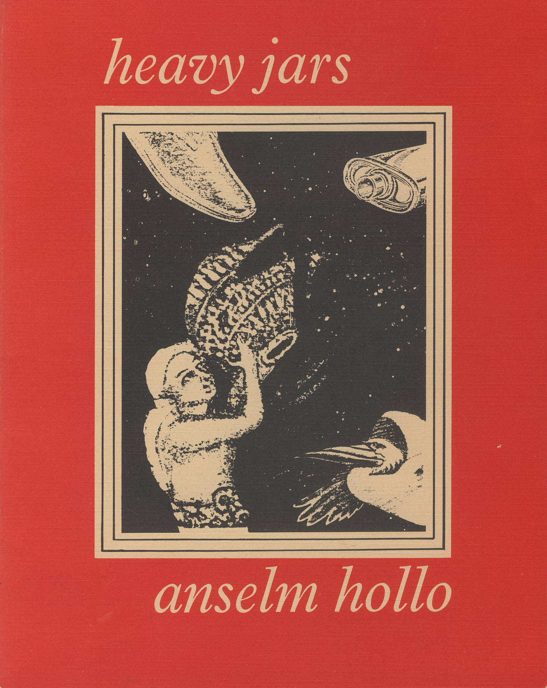 Heavy Jars by Anselm Hollo