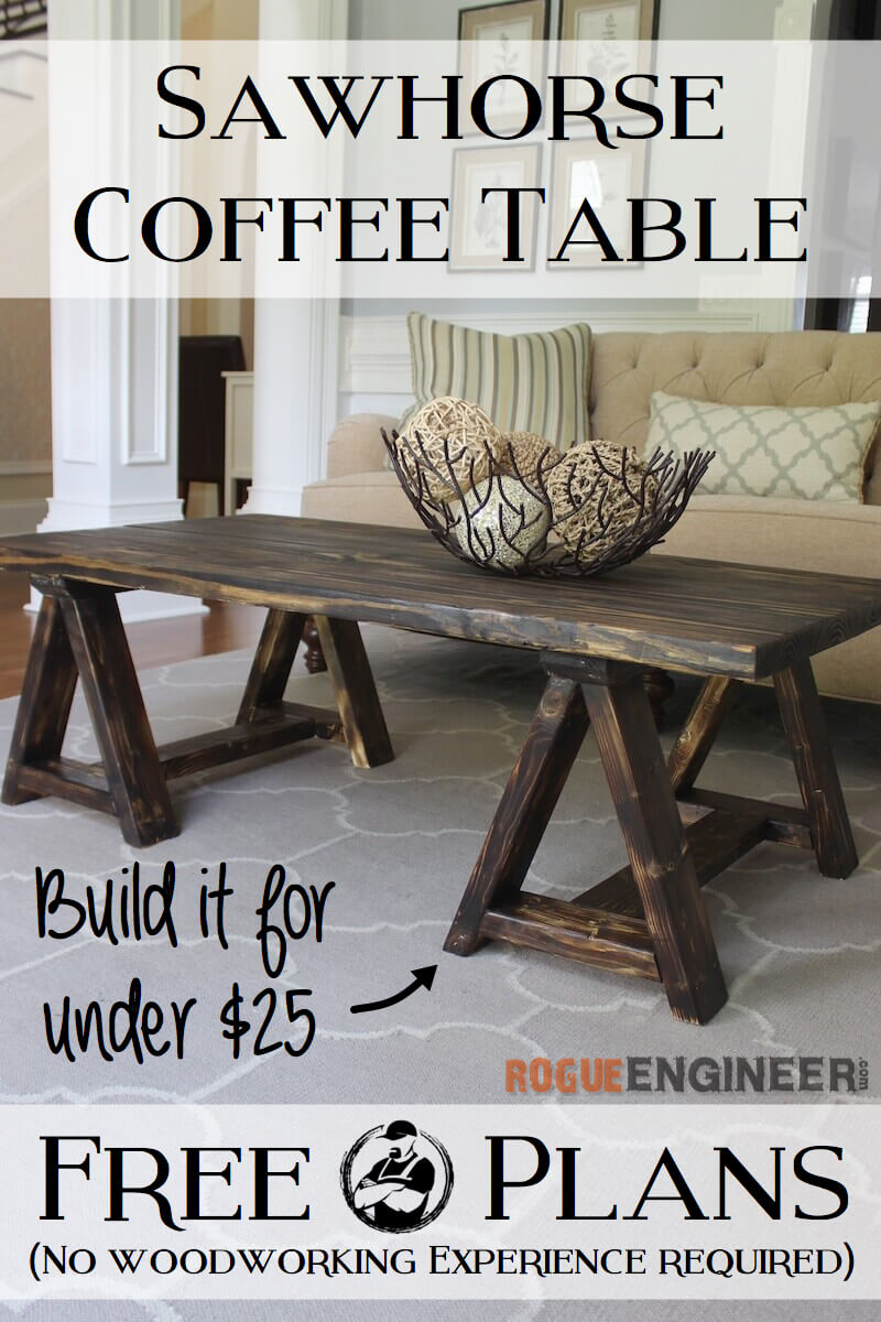 Sawhorse Coffee Table Free DIY Plans Rogue Engineer