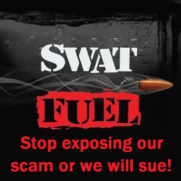 swat-fuel-stop-exposing-our-scam-or-we-will-sue