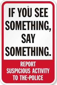 If you see something, say something 1