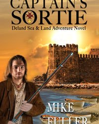 Exciting New Historical Fiction ~ Captain's Sortie