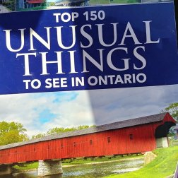 Top Unusual Things to see in Ontario by Ron Brown
