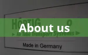 About Hortig Air Tube Transport Systems