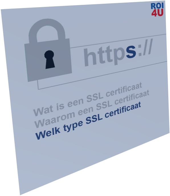 Welk type SSL Certificaat?
