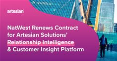 NatWest Renews Contract with Artesian Solutions