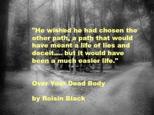 Quote in yellow writing over black and white photo of forest with a path splitting in two