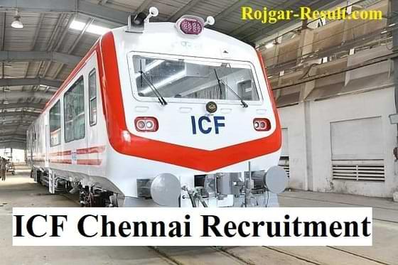 ICF Chennai Recruitment Integral Coach Factory Recruitment