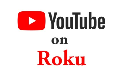 How to add YouTube on Roku  [Updated 2021]