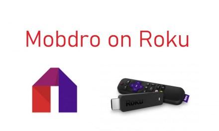 How to stream Mobdro on Roku [2021]