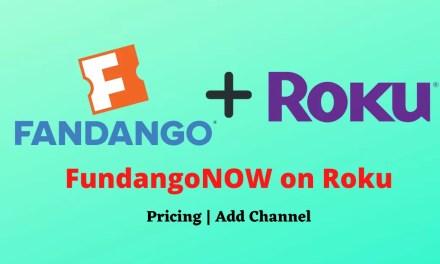 How to Add FandangoNOW on Roku TV? [Guide]