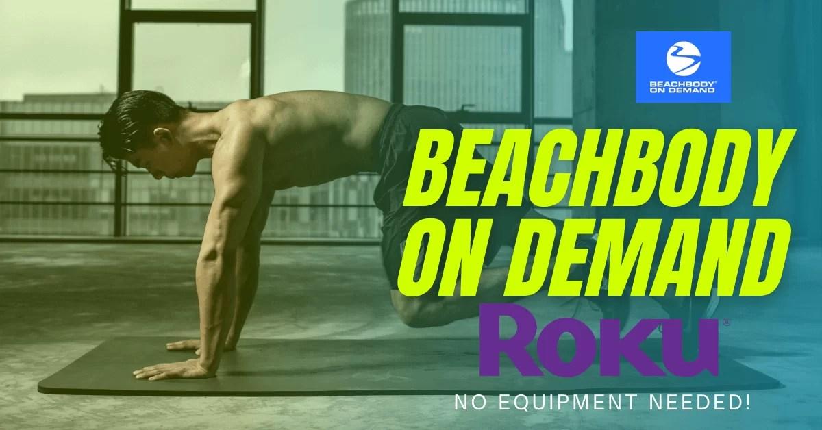 How to Add Beachbody on Demand on Roku