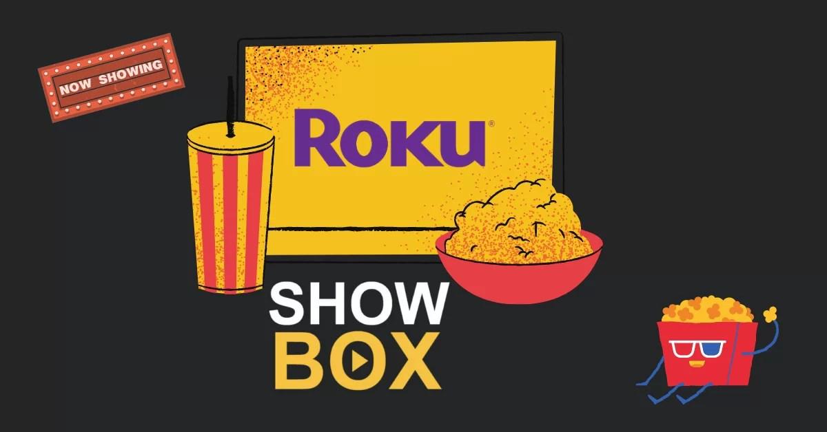 How to Watch Showbox on Roku [2020]