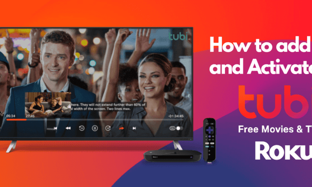 How to Install and Activate Tubi TV on Roku