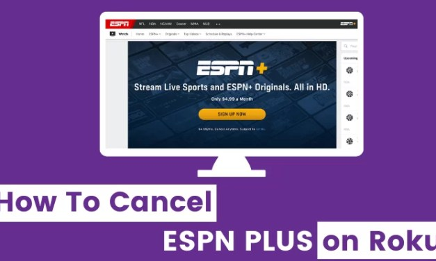 How to Cancel ESPN Plus On Roku in 2 Minutes