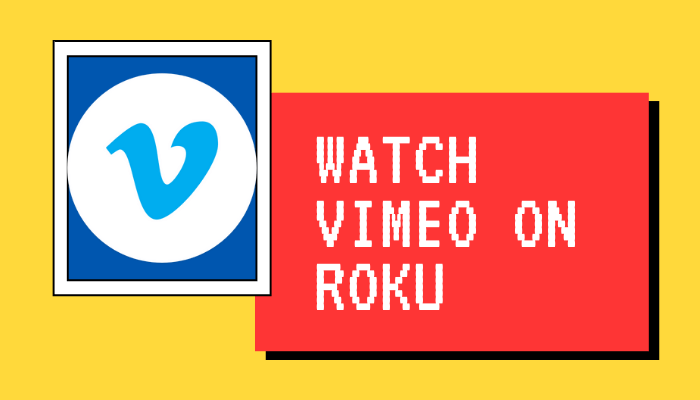 How to Watch Vimeo Videos on Roku